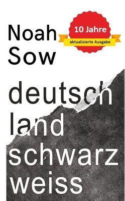Deutschland Schwarz Weiß von Sow,  Noah