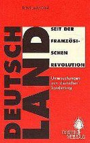 Deutschland seit der Französischen Revolution von Kühnl,  Reinhard
