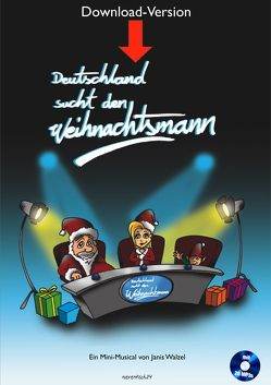 Deutschland sucht den Weihnachtsmann von Walzel,  Janis
