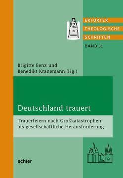 Deutschland trauert von Benz,  Brigitte, Kranemann,  Benedikt