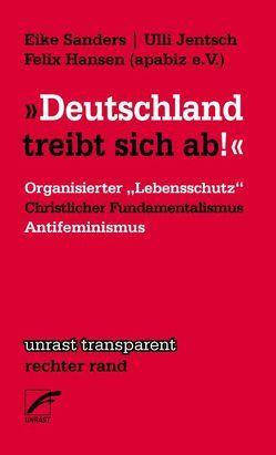 """""""Deutschland treibt sich ab"""" von Hansen,  Felix, Jentsch,  Ulli, Sanders,  Eike"""