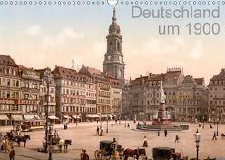 Deutschland um 1900 (Wandkalender 2018 DIN A3 quer) von akg-images,  k.A.