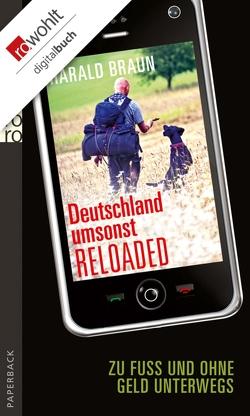 Deutschland umsonst reloaded von Braun,  Harald