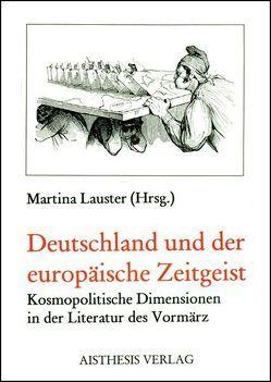 Deutschland und der europäische Zeitgeist von Beutner,  Eduard, Bourke,  Eoin, Bunyan,  Anita, Lauster,  Martina