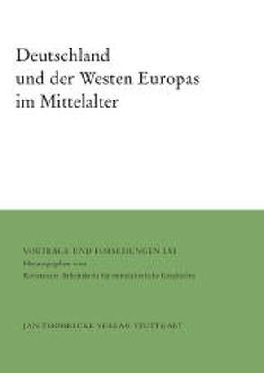 Deutschland und der Westen Europas im Mittelalter von Ehlers,  Joachim