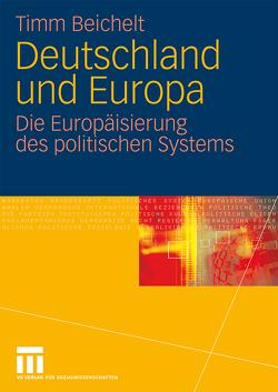 Deutschland und Europa von Beichelt,  Timm