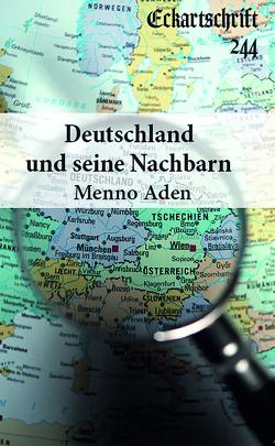 Deutschland und seine Nachbarn von Aden,  Menno