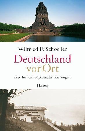 Deutschland vor Ort von Schoeller,  Wilfried F.