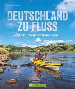 Deutschland zu Fluss von Hennemann,  Michael