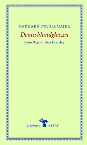 Deutschlandglotzen von Hamilton,  Anne, Stadelmaier,  Gerhard