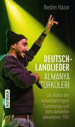 Deutschlandlieder. Almanya Türküleri von Hazar,  Nedim