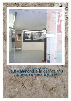 Deutschlandreise in der Via 113 von Tast,  Brigitte, Tast,  Hans-Jürgen