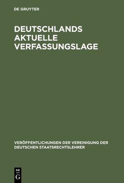 Deutschlands aktuelle Verfassungslage von Frowein,  Jochen A., Isensee,  Josef, Randelzhofer,  Albrecht, Tomuschat,  Christian