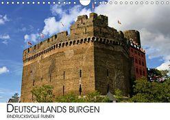 Deutschlands Burgen – eindrucksvolle Ruinen (Wandkalender 2019 DIN A4 quer) von Darius Lenz,  Dr.