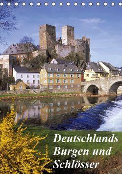 Deutschlands Burgen und Schlösser (Tischkalender 2019 DIN A5 hoch)