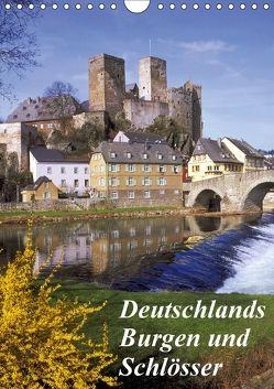 Deutschlands Burgen und Schlösser (Wandkalender 2018 DIN A4 hoch) von Reupert,  Lothar