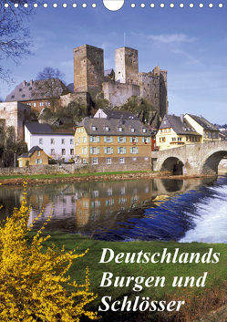 Deutschlands Burgen und Schlösser (Wandkalender 2020 DIN A4 hoch) von Reupert,  Lothar