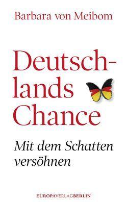 Deutschlands Chance von Meibom,  Barbara von