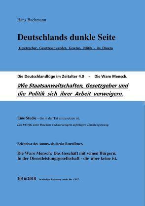 Deutschlands dunkle Seite 2018 Die Ware Mensch von Bachmann,  Hans