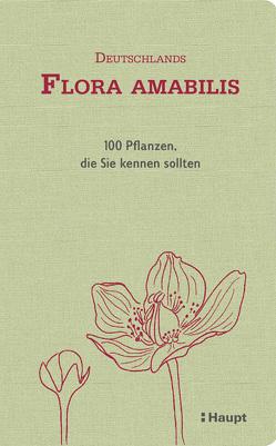 Deutschlands Flora amabilis von Möhl,  Adrian, Sonney,  Denise