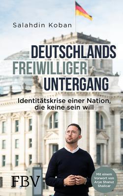 Deutschlands freiwilliger Untergang von Koban,  Salahdin