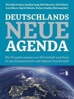 Deutschlands Neue Agenda von Grimm,  Veronika, Lang,  Joachim, Messner,  Dirk, Meyer,  Dirk, Meyer,  Lutz, Nikutta,  Sigrid, Schaible,  Stefan