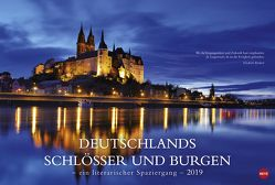 Deutschlands Schlösser und Burgen – Ein literarischer Spaziergang – Kalender 2019 von Heye