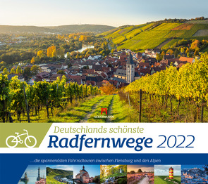 Deutschlands schönste Radfernwege Kalender 2022