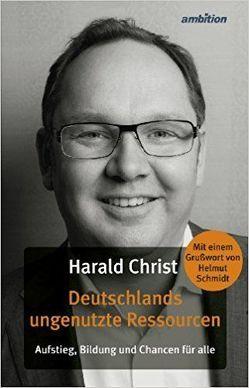 Deutschlands ungenutzte Ressourcen von Christ,  Harald