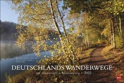 Deutschlands Wanderwege – ein literarischer Spaziergang Kalender 2022 von Heye