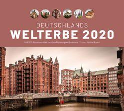 Deutschlands Welterbe – UNESCO Welterbestätten 2020 von Bayerl,  Günther