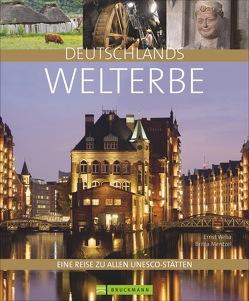 Deutschlands Welterbe von Mentzel,  Britta, Wrba,  Ernst