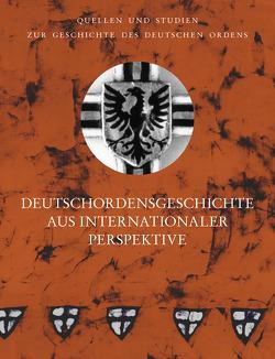 Deutschordensgeschichte aus internationaler Perspektive von Czaja,  Roman, Houben,  Hubert