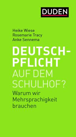 Deutschpflicht auf dem Schulhof? von Sennema,  Anke, Tracy,  Rosemarie, Wiese,  Heike