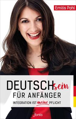 Deutschsein für Anfänger von Pohl,  Emitis