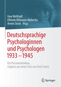 Deutschsprachige Psychologinnen und Psychologen 1933–1945 von Billmann-Mahecha,  Elfriede, Stock,  Armin, Wolfradt,  Uwe