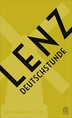 Deutschstunde – Jubiläumsausgabe von Lenz,  Siegfried