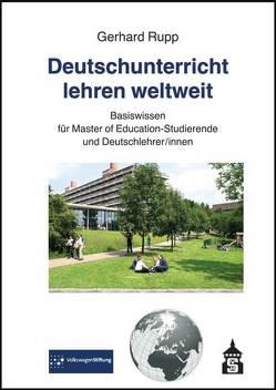Deutschunterricht lehren weltweit von Rupp,  Gerhard