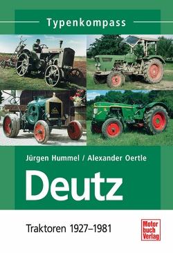 Deutz 1 von Hummel,  Jürgen, Oertle,  Alexander