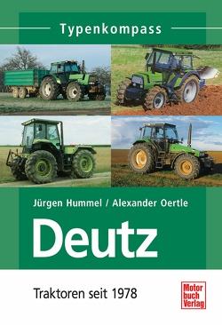 Deutz 2 von Hummel,  Jürgen, Oertle,  Alexander