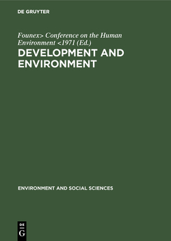 Development and environment von Conference on the Human Environment 1971,  Founex