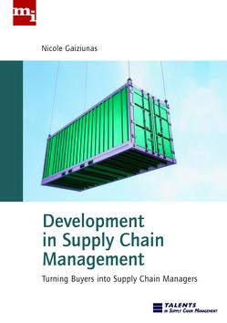 Development in Supply Chain Management von Gaiziunas,  Nicole