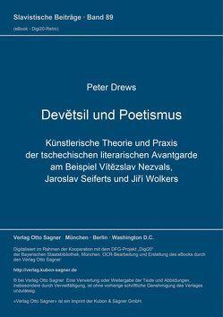 Devětsil und Poetismus von Drews,  Peter