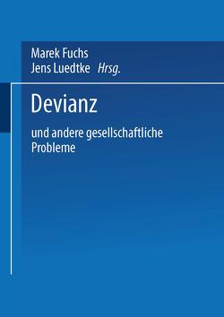 Devianz von Fuchs,  Marek, Luedtke,  Jens