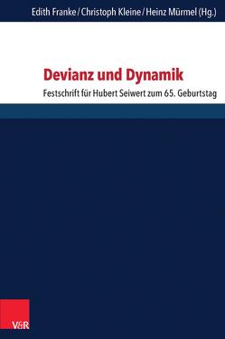 Devianz und Dynamik von Franke,  Edith, Kleine,  Christoph, Mürmel,  Heinz
