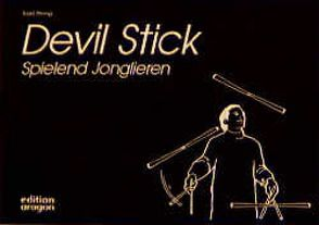 Devil Stick von Strong,  Todd