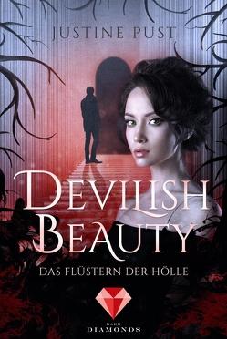 Devilish Beauty 1: Das Flüstern der Hölle von Pust,  Justine