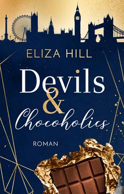 Devils & Chocoholics von Hill,  Eliza