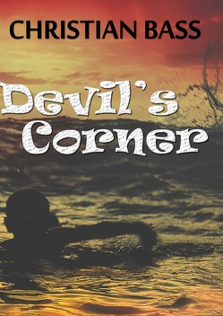 Devil's Corner von Bass,  Christian