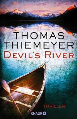 Devil's River von Thiemeyer,  Thomas